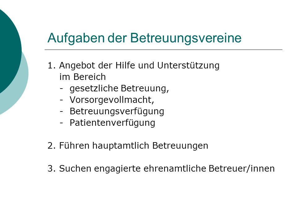 Aufgaben der Betreuungsvereine 1.