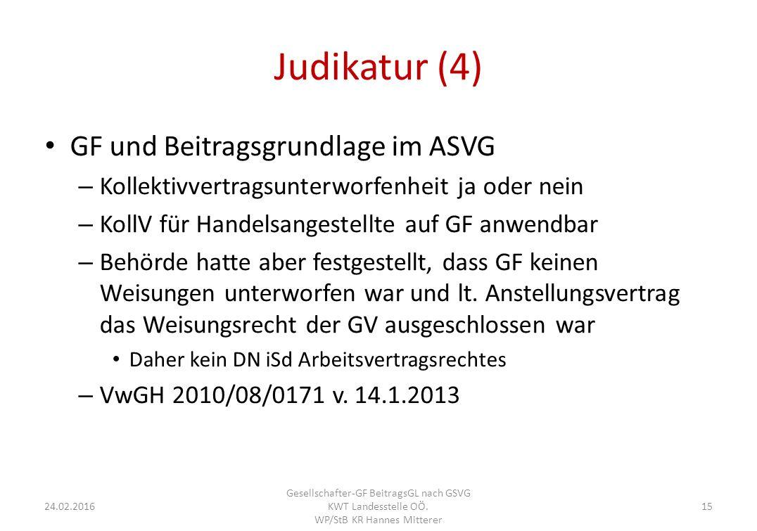 Judikatur (4) GF und Beitragsgrundlage im ASVG – Kollektivvertragsunterworfenheit ja oder nein – KollV für Handelsangestellte auf GF anwendbar – Behörde hatte aber festgestellt, dass GF keinen Weisungen unterworfen war und lt.
