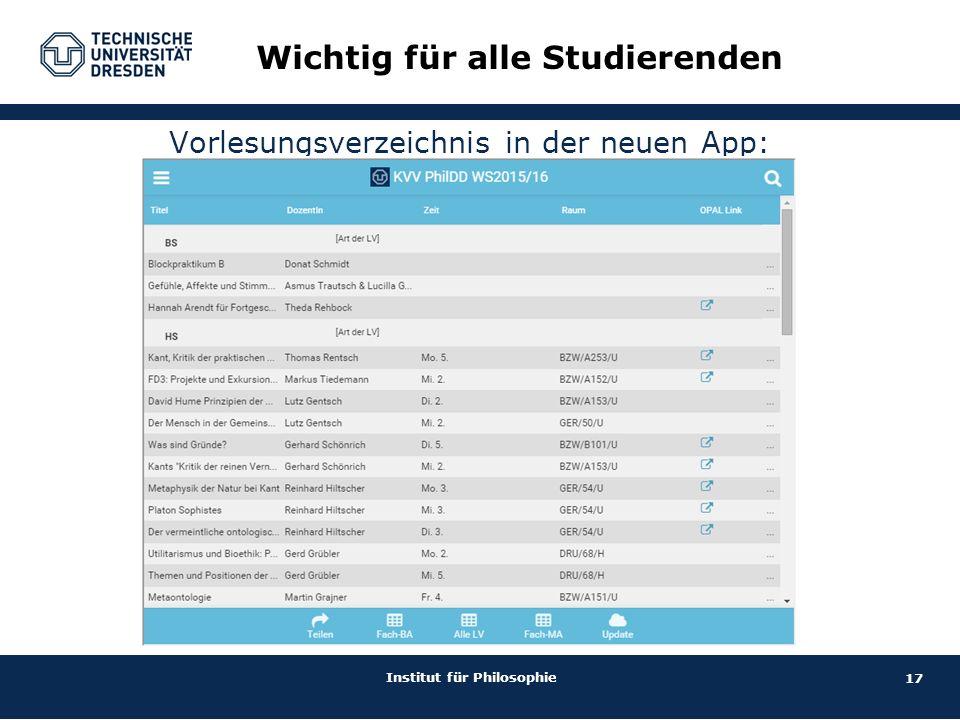 17 Institut für Philosophie Vorlesungsverzeichnis in der neuen App: Wichtig für alle Studierenden