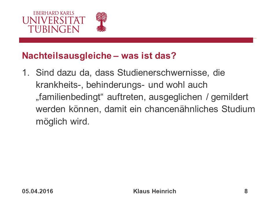 05.04.2016 Klaus Heinrich 8 Nachteilsausgleiche – was ist das.