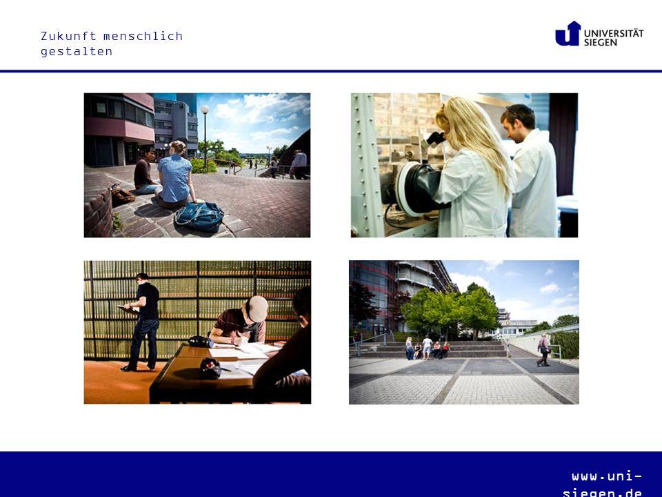 Zukunft menschlich gestalten www.uni- siegen.de