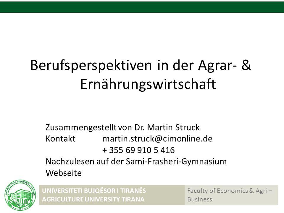 Berufsperspektiven in der Agrar- & Ernährungswirtschaft Zusammengestellt von Dr.