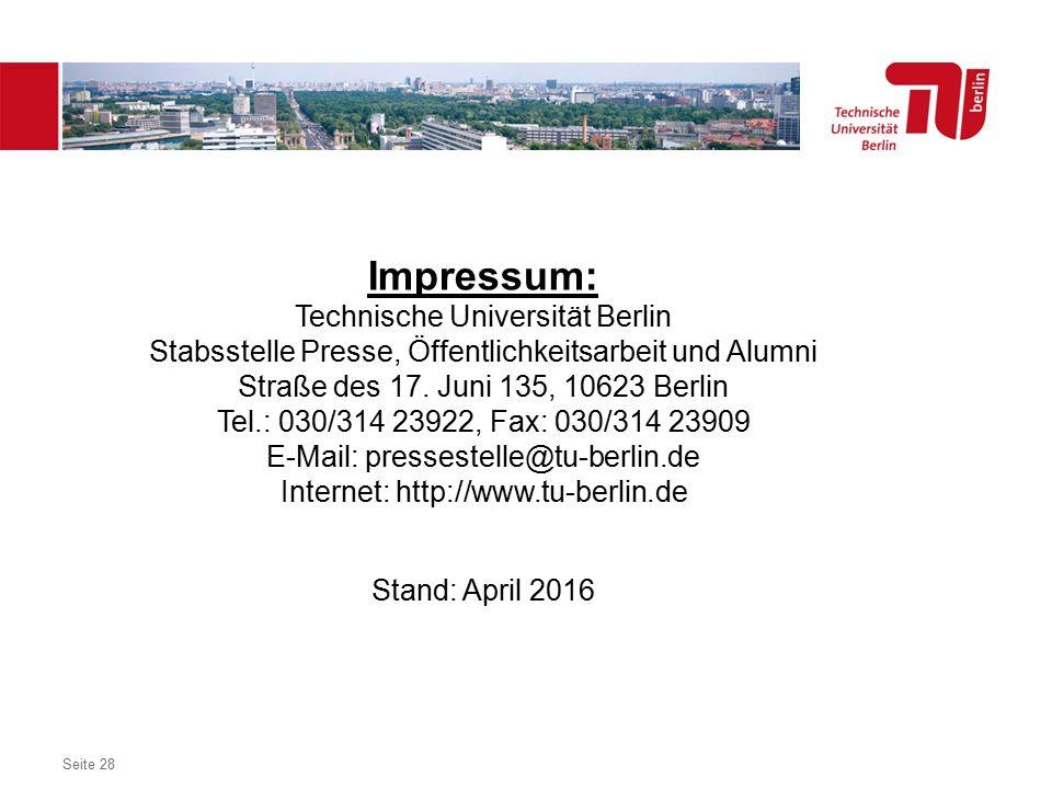 Dezentrales Logo optional Seite 28 Impressum: Technische Universität Berlin Stabsstelle Presse, Öffentlichkeitsarbeit und Alumni Straße des 17.
