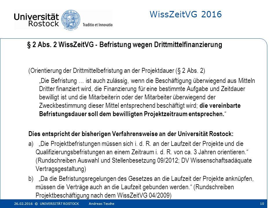 WissZeitVG 2016 (Orientierung der Drittmittelbefristung an der Projektdauer (§ 2 Abs.