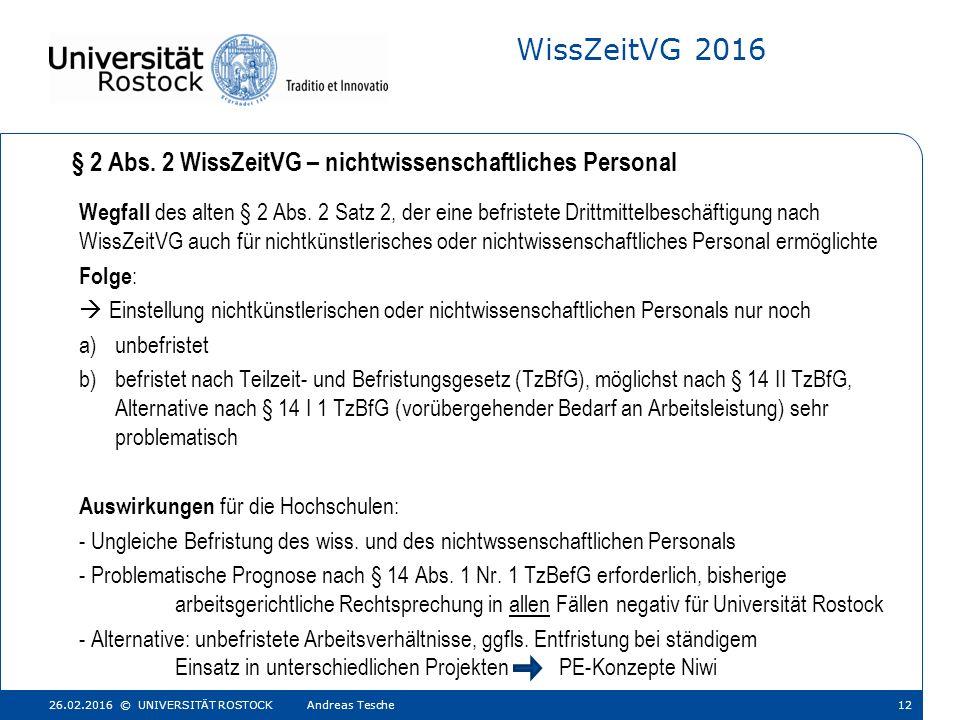 WissZeitVG 2016 Wegfall des alten § 2 Abs.