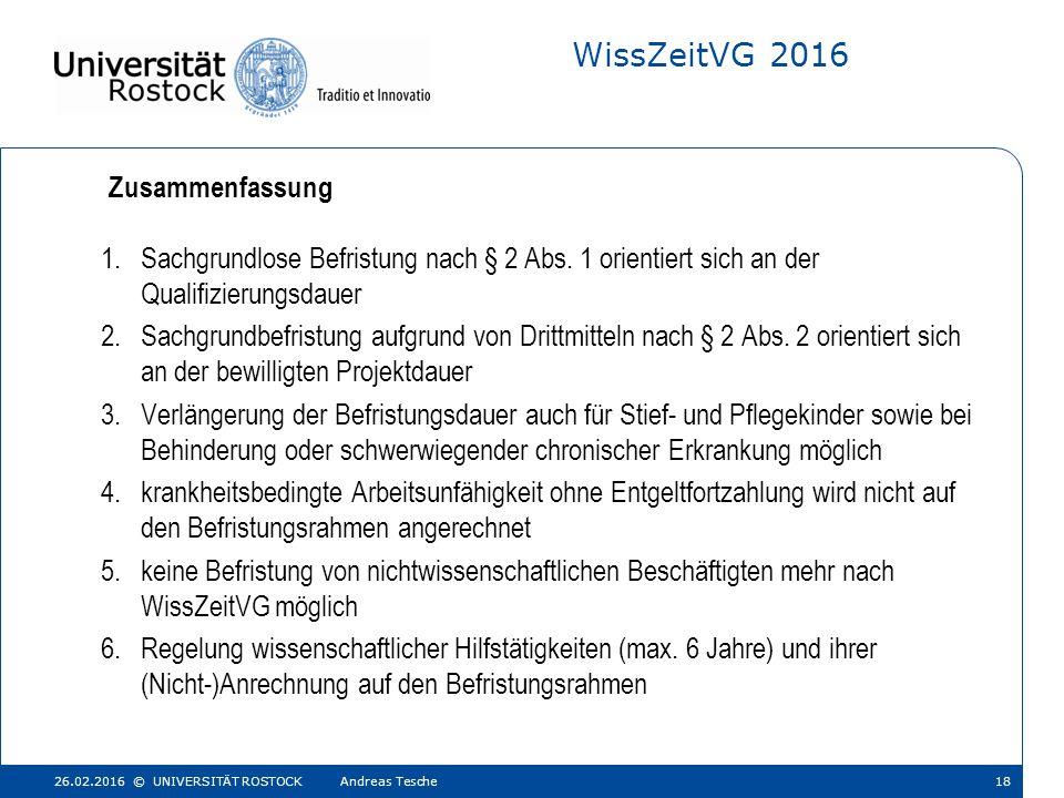 WissZeitVG 2016 1.Sachgrundlose Befristung nach § 2 Abs.