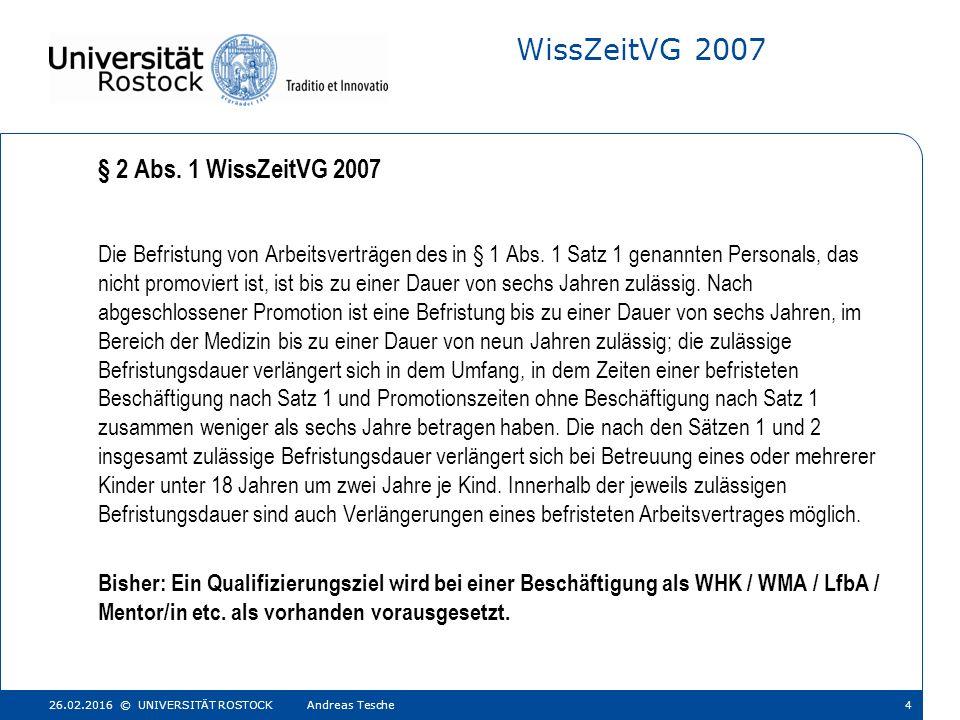 WissZeitVG 2007 Die Befristung von Arbeitsverträgen des in § 1 Abs.