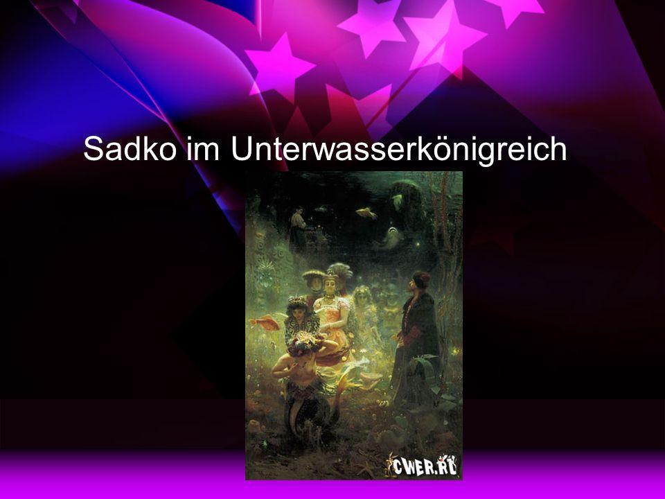 Sadko im Unterwasserkönigreich
