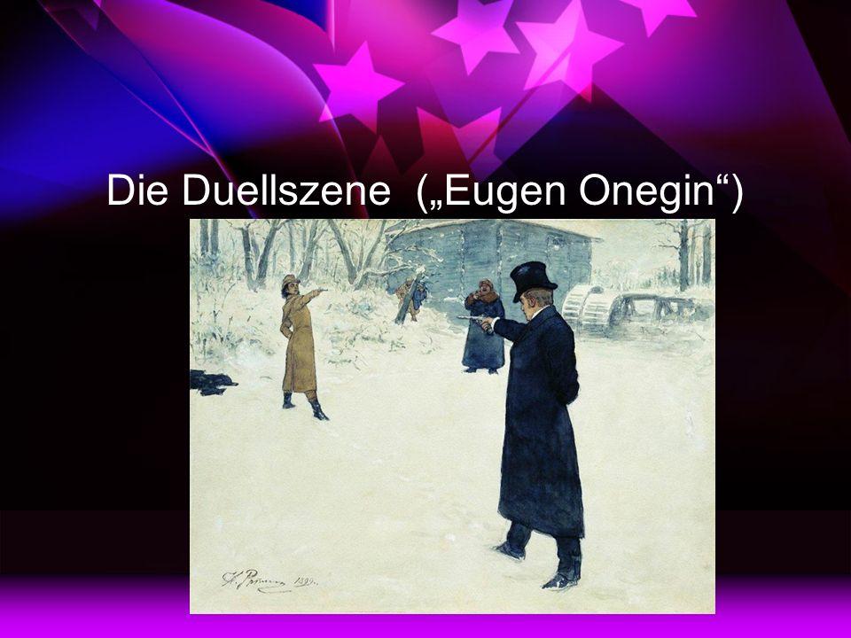 """Die Duellszene (""""Eugen Onegin )"""