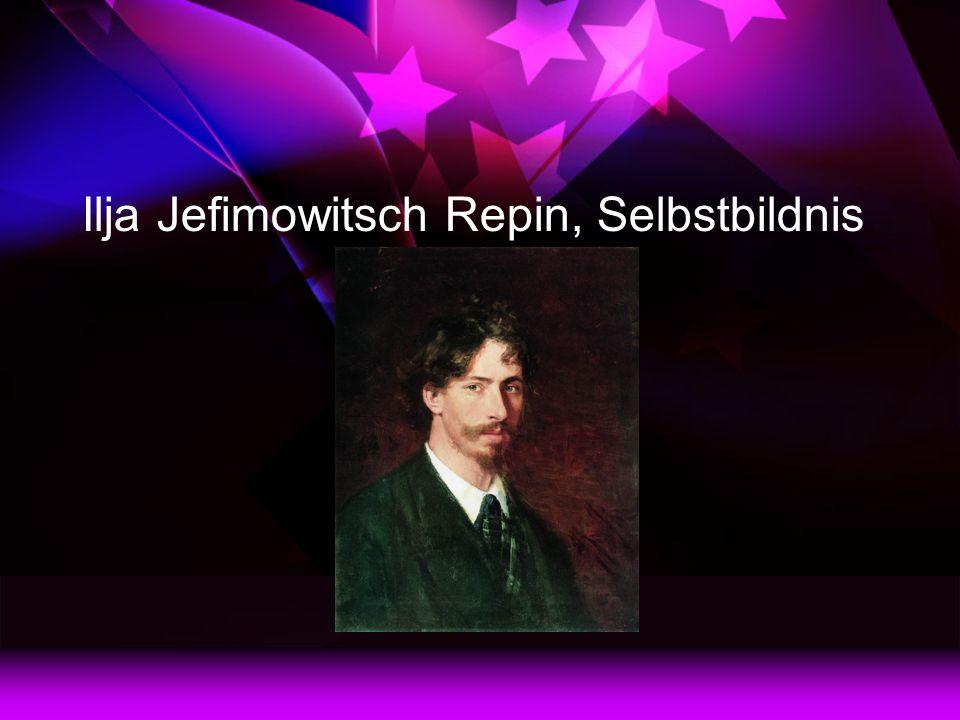 Ilja Jefimowitsch Repin, Selbstbildnis