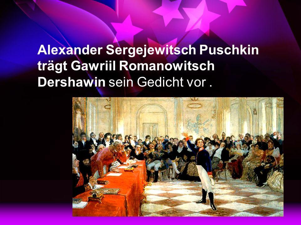 Alexander Sergejewitsch Puschkin trägt Gawriil Romanowitsch Dershawin sein Gedicht vor.