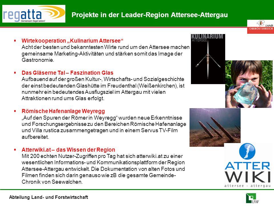 """Abteilung Land- und Forstwirtschaft Projekte in der Leader-Region Attersee-Attergau  Wirtekooperation """"Kulinarium Attersee"""" Acht der besten und bekan"""