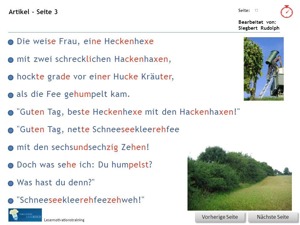 Übungsart: Seite: Bearbeitet von: Siegbert Rudolph Lesemotivationstraining Artikel - Seite 3 als die Fee gehumpelt kam.