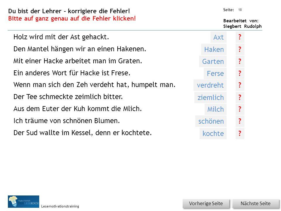 Übungsart: Seite: Bearbeitet von: Siegbert Rudolph Lesemotivationstraining 18 Du bist der Lehrer – korrigiere die Fehler.