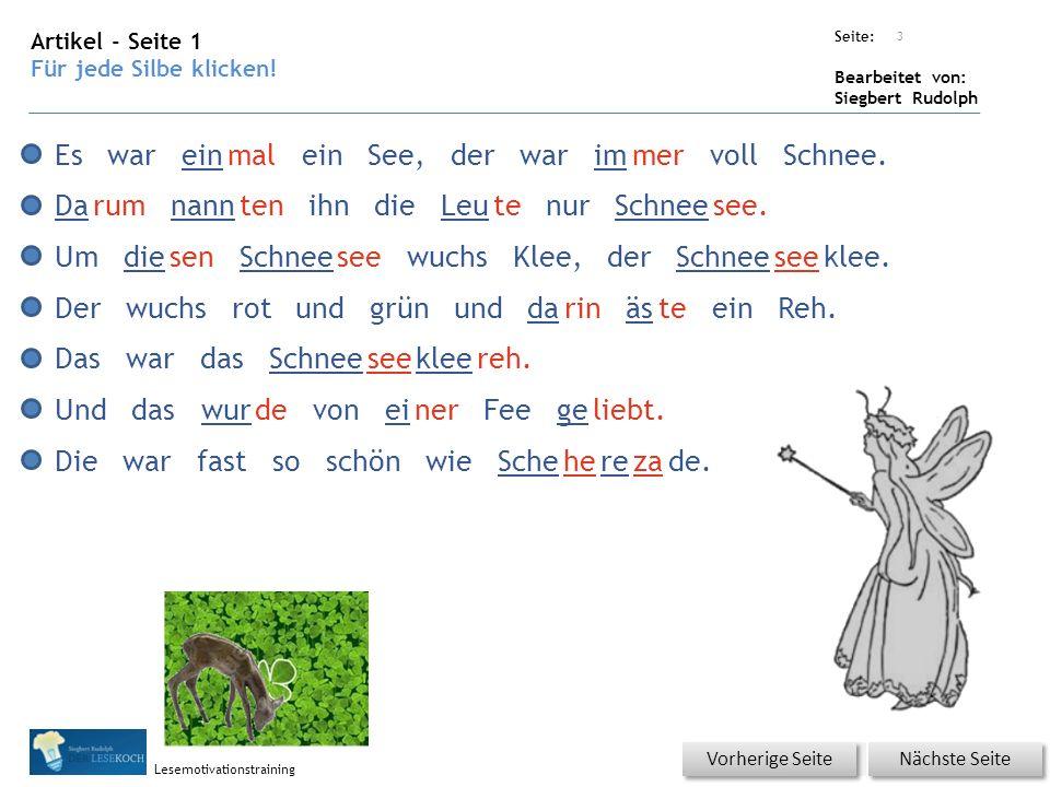 Übungsart: Seite: Bearbeitet von: Siegbert Rudolph Lesemotivationstraining Artikel - Seite 1 Für jede Silbe klicken.