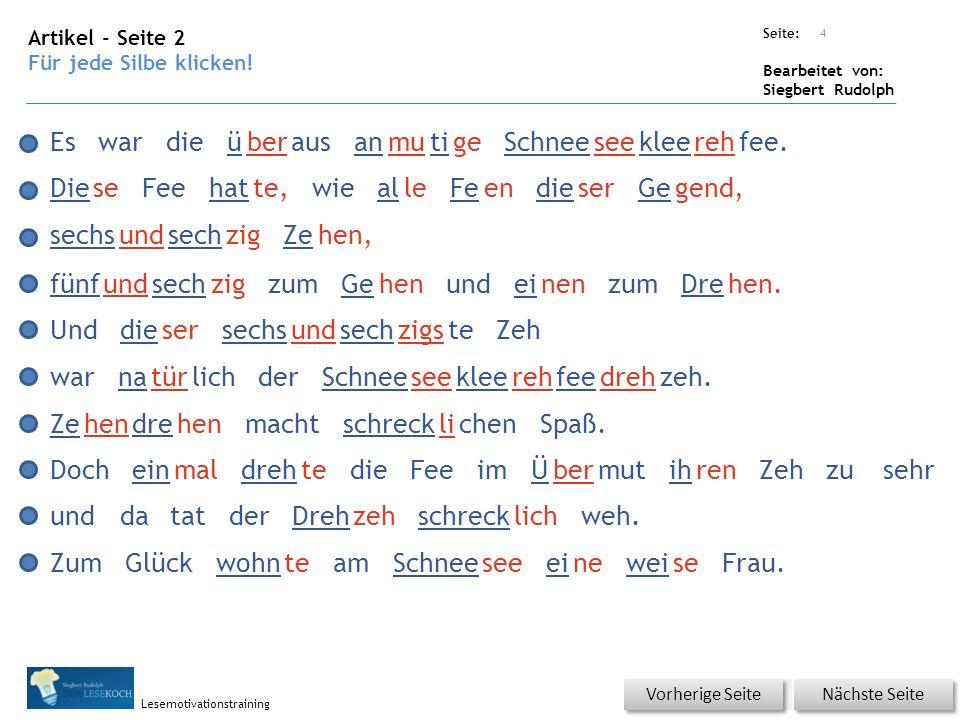 Übungsart: Seite: Bearbeitet von: Siegbert Rudolph Lesemotivationstraining Artikel - Seite 2 Für jede Silbe klicken.