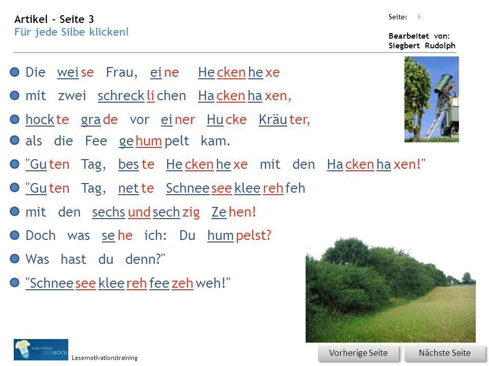 Übungsart: Seite: Bearbeitet von: Siegbert Rudolph Lesemotivationstraining Artikel - Seite 3 Für jede Silbe klicken.