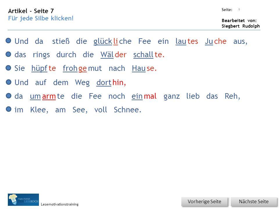 Übungsart: Seite: Bearbeitet von: Siegbert Rudolph Lesemotivationstraining Artikel - Seite 7 Für jede Silbe klicken.