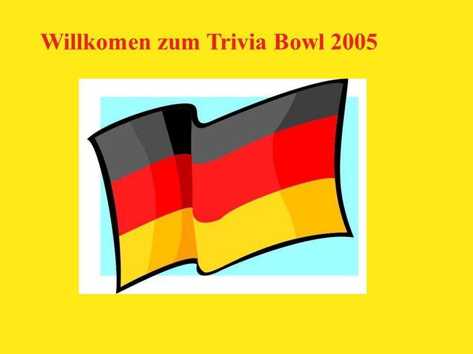 Willkomen zum Trivia Bowl 2005