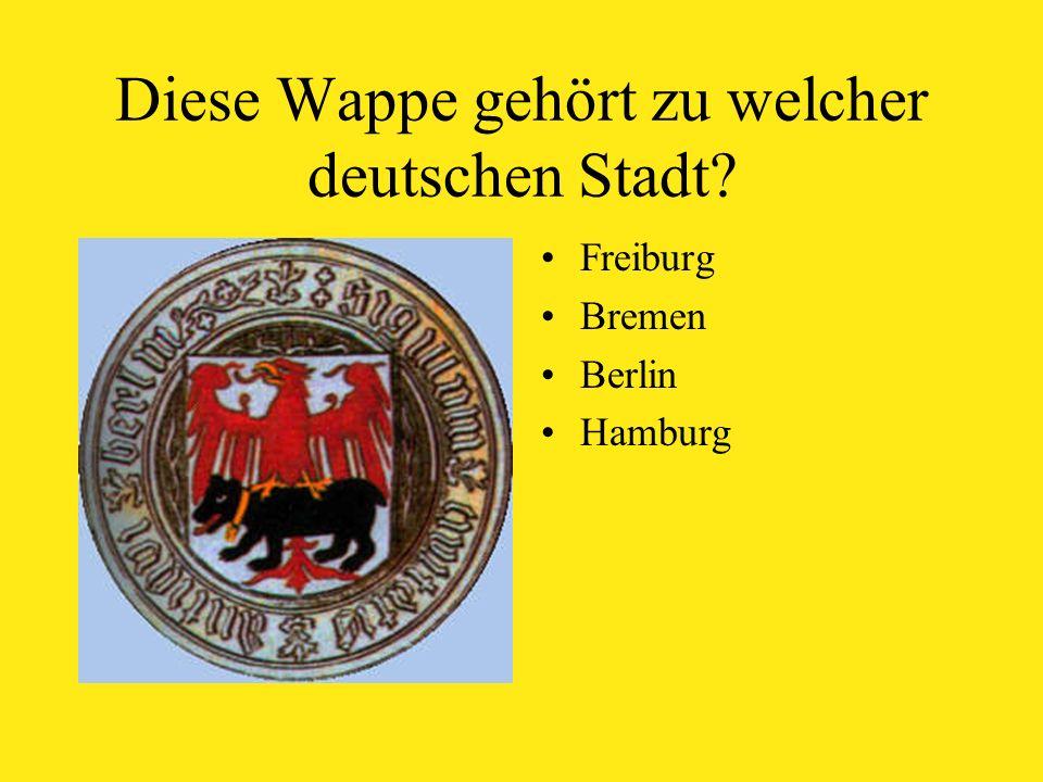 Diese Wappe gehört zu welcher deutschen Stadt Freiburg Bremen Berlin Hamburg