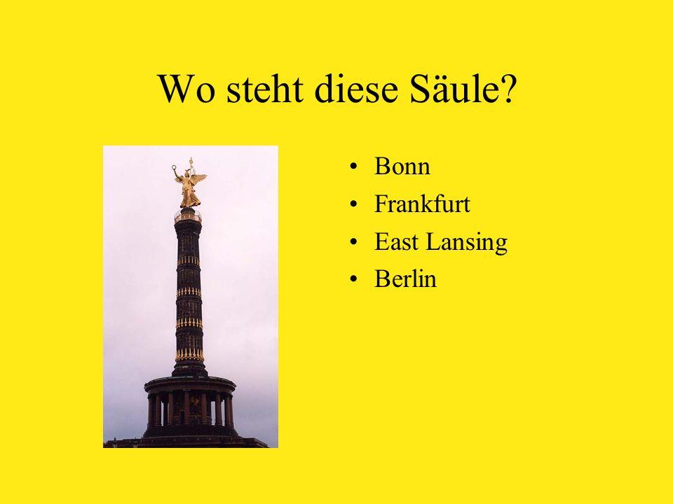 Wo steht diese Säule Bonn Frankfurt East Lansing Berlin