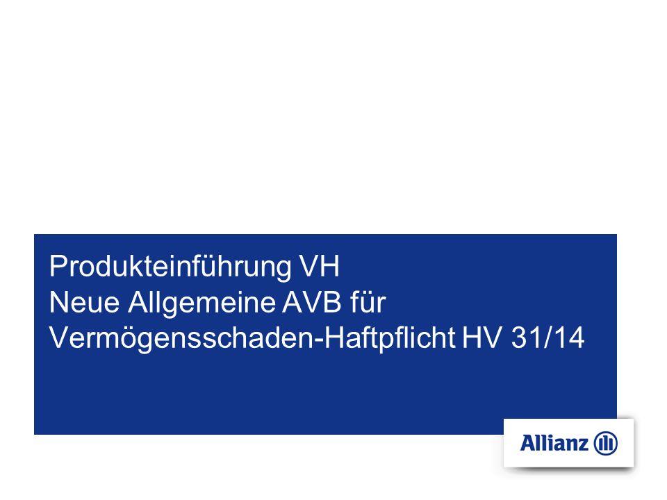 Produkteinführung VH Neue Allgemeine AVB für Vermögensschaden-Haftpflicht HV 31/14
