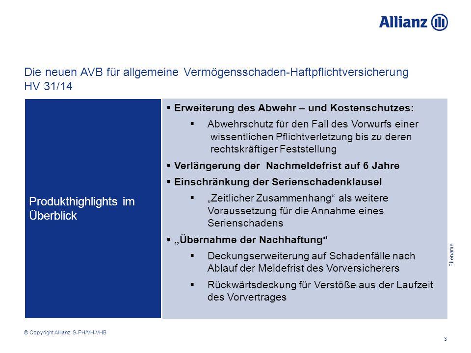 Filename 3 © Copyright Allianz; S-FH/VH-VHB  Erweiterung des Abwehr – und Kostenschutzes:  Abwehrschutz für den Fall des Vorwurfs einer wissentliche