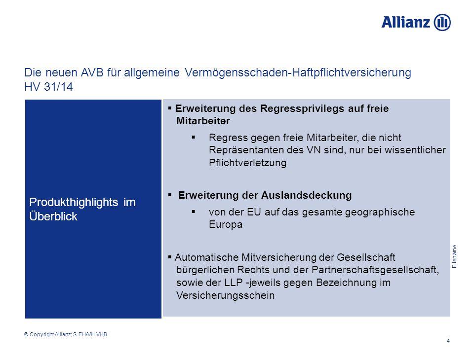 Filename 4 © Copyright Allianz; S-FH/VH-VHB  Erweiterung des Regressprivilegs auf freie Mitarbeiter  Regress gegen freie Mitarbeiter, die nicht Repr