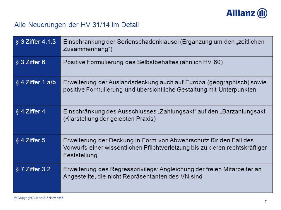 """Filename 7 © Copyright Allianz; S-FH/VH-VHB § 3 Ziffer 4.1.3Einschränkung der Serienschadenklausel (Ergänzung um den """"zeitlichen Zusammenhang"""") § 3 Zi"""