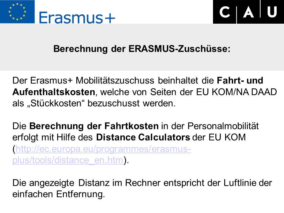 """Berechnung der ERASMUS-Zuschüsse: Der Erasmus+ Mobilitätszuschuss beinhaltet die Fahrt- und Aufenthaltskosten, welche von Seiten der EU KOM/NA DAAD als """"Stückkosten bezuschusst werden."""
