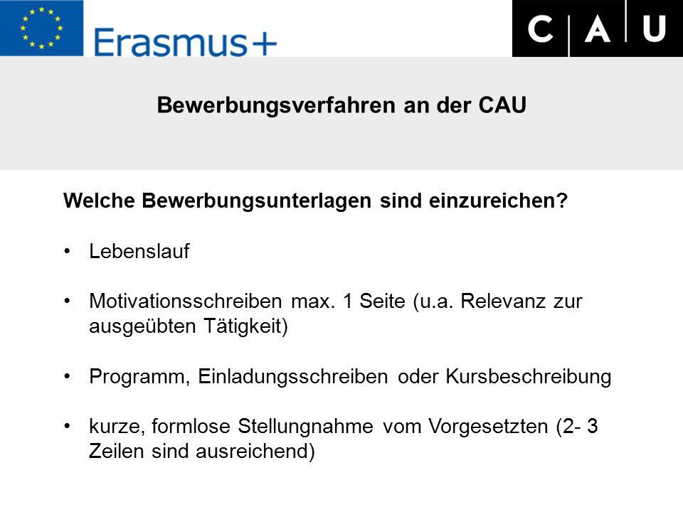 Bewerbungsverfahren an der CAU Welche Bewerbungsunterlagen sind einzureichen.