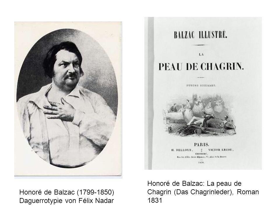 Honoré de Balzac (1799-1850) Daguerrotypie von Félix Nadar Honoré de Balzac: La peau de Chagrin (Das Chagrinleder), Roman 1831