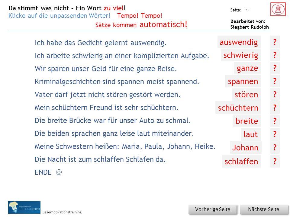 Übungsart: Seite: Bearbeitet von: Siegbert Rudolph Lesemotivationstraining Die Nacht ist zum schlaffen Schlafen da.
