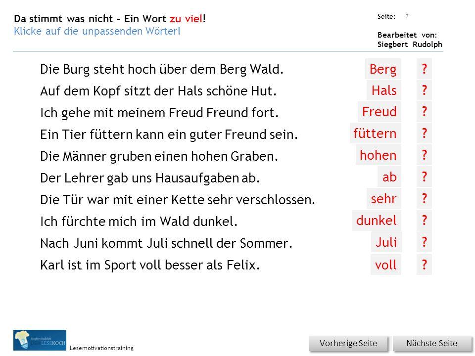 Übungsart: Seite: Bearbeitet von: Siegbert Rudolph Lesemotivationstraining Da stimmt was nicht – Ein Wort zu viel.