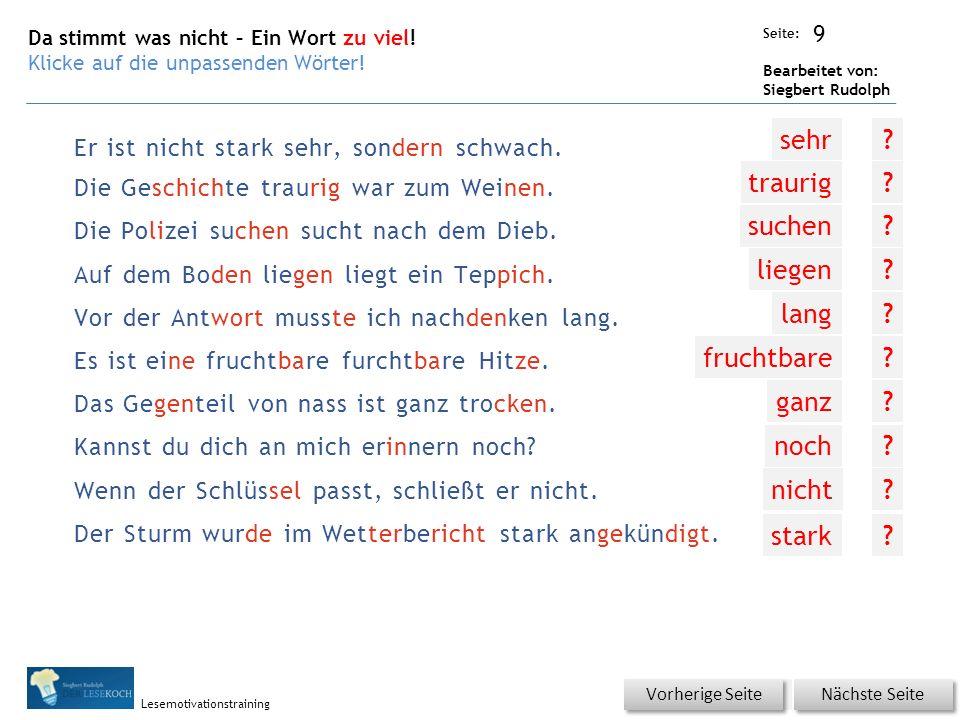 Übungsart: Seite: Bearbeitet von: Siegbert Rudolph Lesemotivationstraining Er ist nicht stark sehr, sondern schwach.