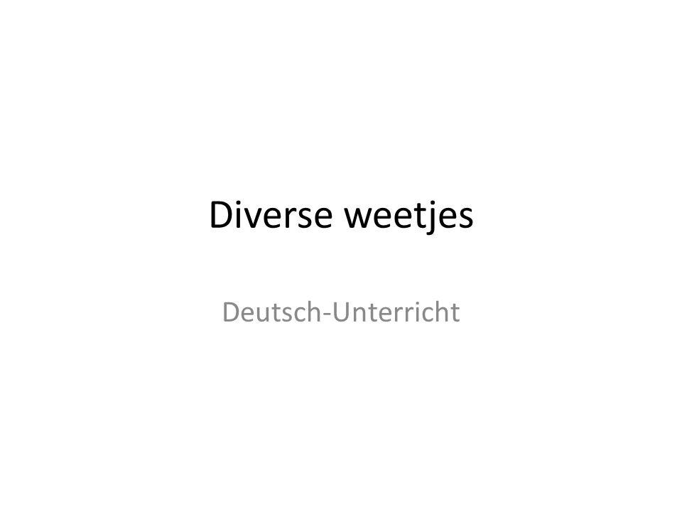 Diverse weetjes Deutsch-Unterricht