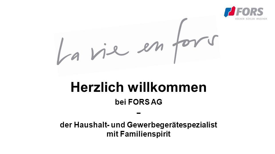 Freundschaftlich und stark FORS unterstützt die Fachhändler Die Zufriedenheit des Endkonsumenten und des Händlers ist unser stetiges Ziel.