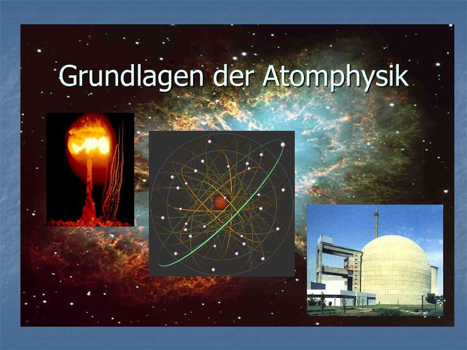 Grundlagen der Atomphysik