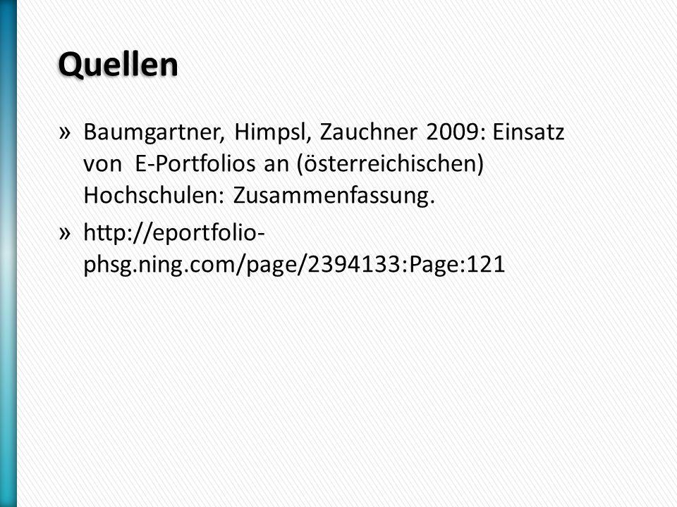 Quellen » Baumgartner, Himpsl, Zauchner 2009: Einsatz von E-Portfolios an (österreichischen) Hochschulen: Zusammenfassung.