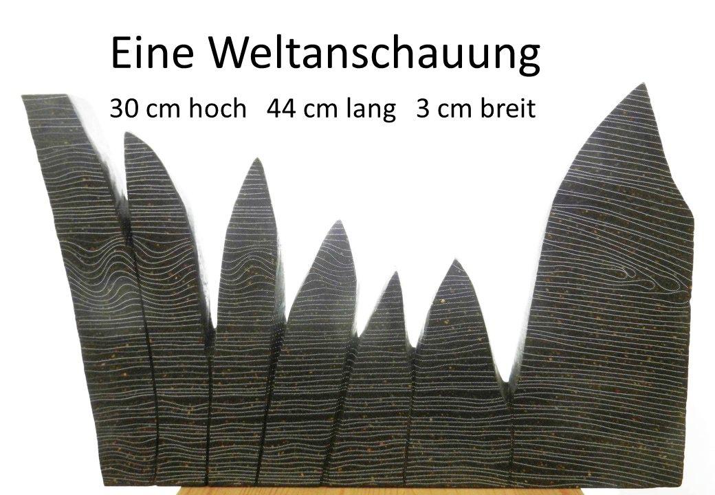 Eine Weltanschauung 30 cm hoch 44 cm lang 3 cm breit