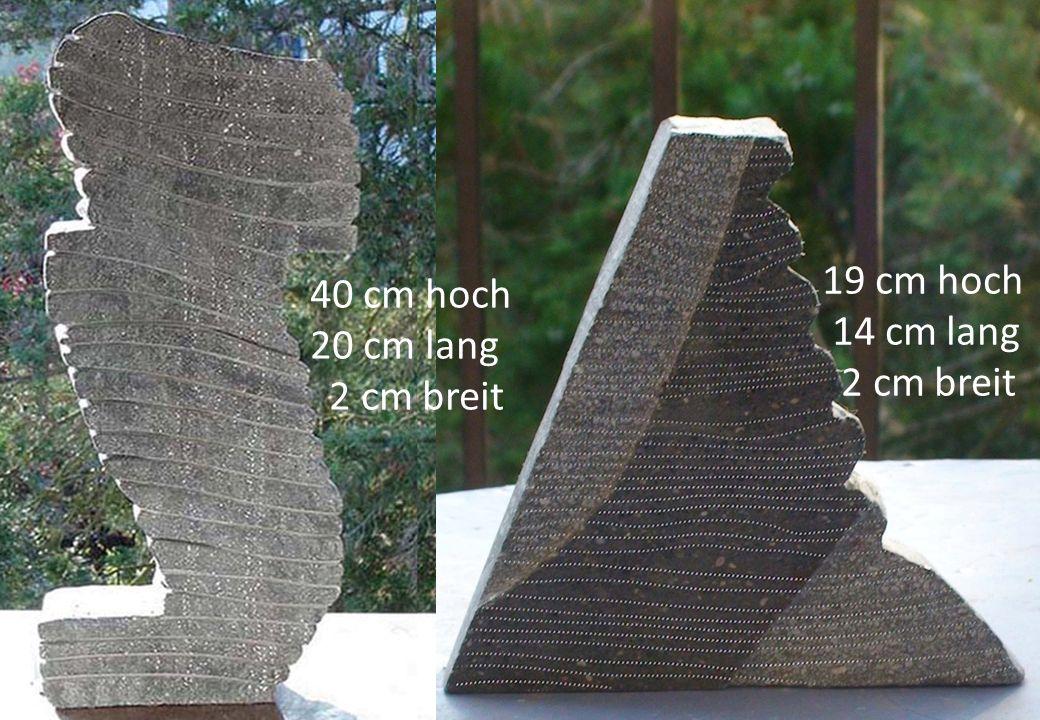 19 cm hoch 14 cm lang 2 cm breit 40 cm hoch 20 cm lang 2 cm breit