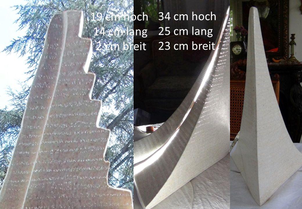 19 cm hoch 14 cm lang 2 cm breit 34 cm hoch 25 cm lang 23 cm breit