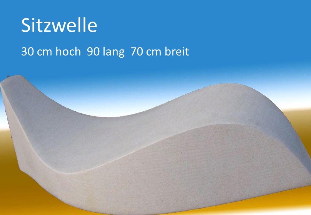 Sitzwelle 30 cm hoch 90 lang 70 cm breit