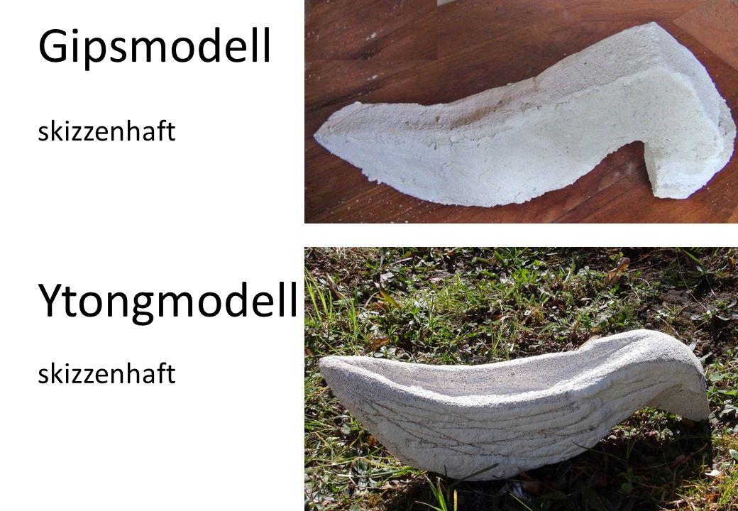 Ytongmodell skizzenhaft Gipsmodell skizzenhaft