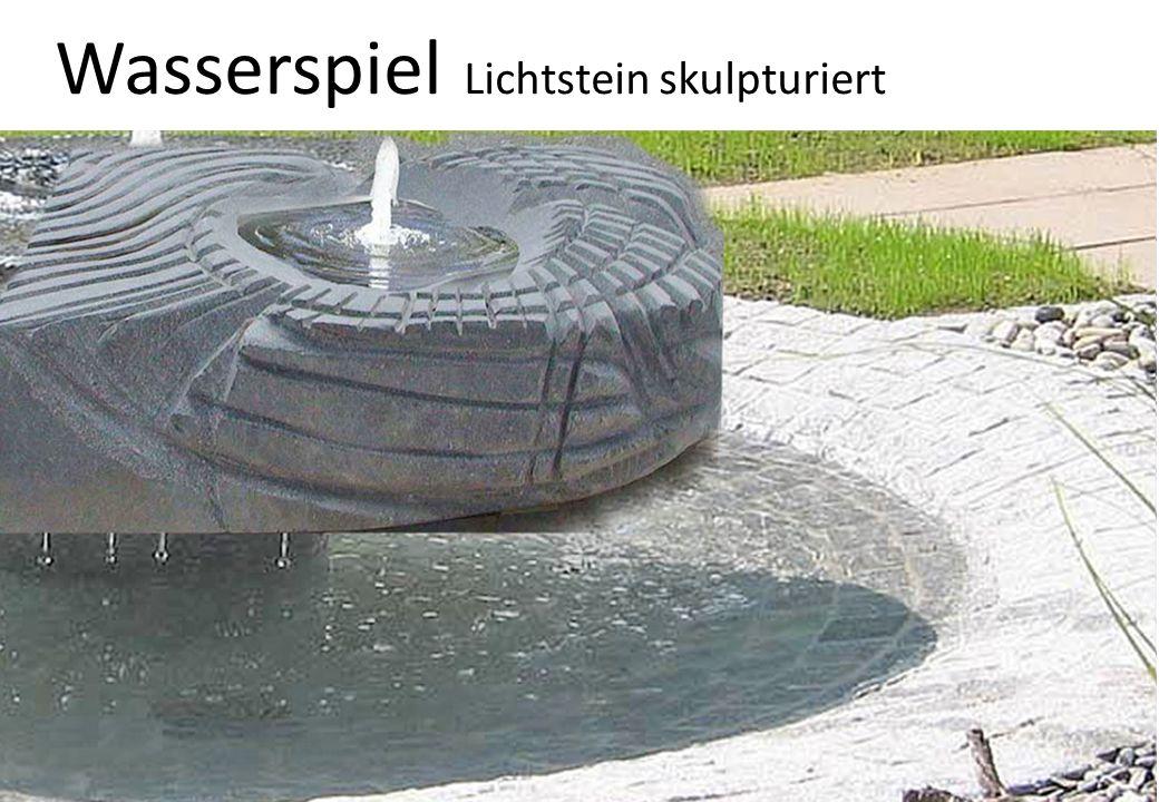 Wasserspiel Lichtstein skulpturiert