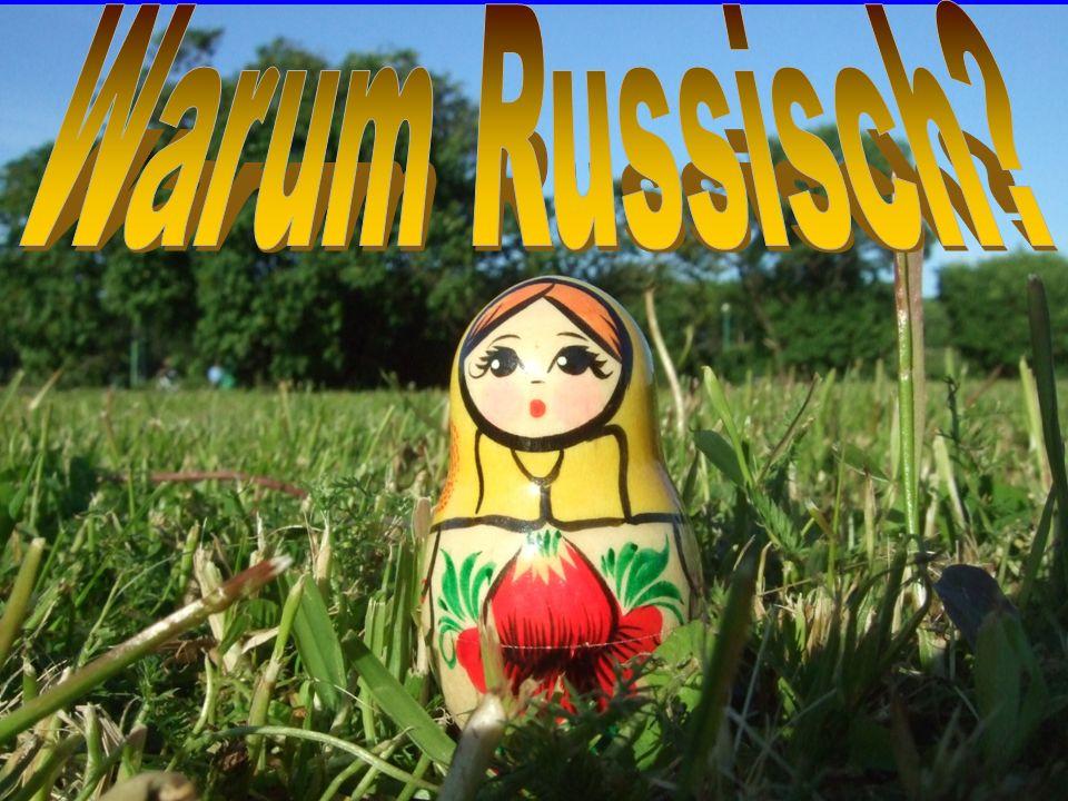 Russisch als dritte Fremdsprache.