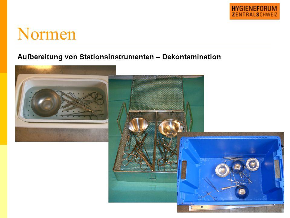Normen Aufbereitung von Stationsinstrumenten – Dekontamination