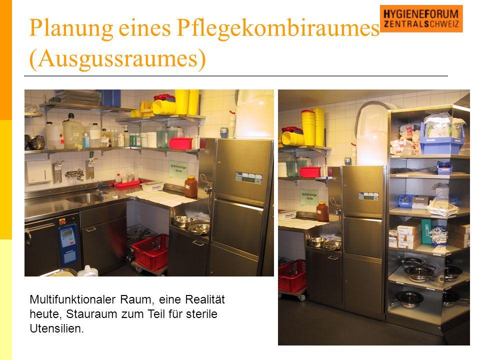 Planung eines Pflegekombiraumes (Ausgussraumes) Multifunktionaler Raum, eine Realität heute, Stauraum zum Teil für sterile Utensilien.