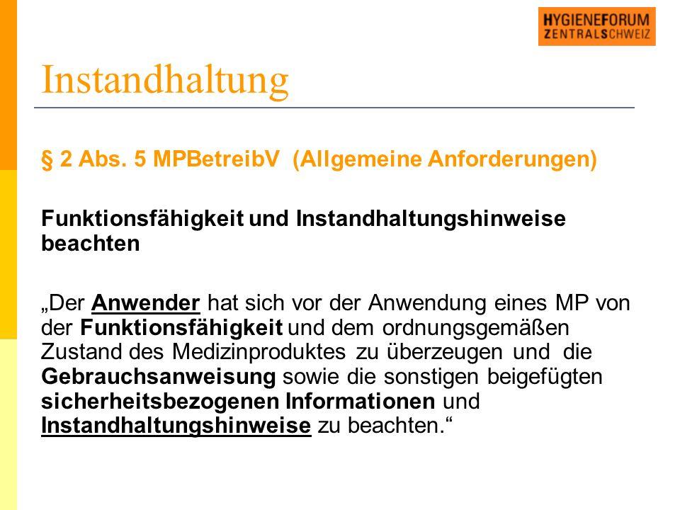 Instandhaltung § 2 Abs.