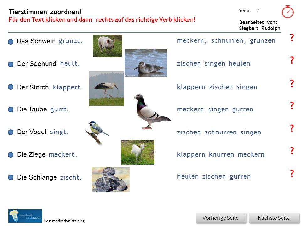 Übungsart: Seite: Bearbeitet von: Siegbert Rudolph Lesemotivationstraining Tierstimmen zuordnen.